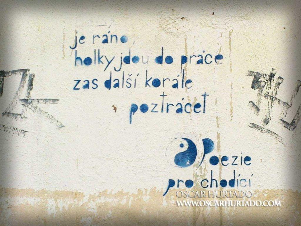 Graffiti of a poem written in Czech as follows: